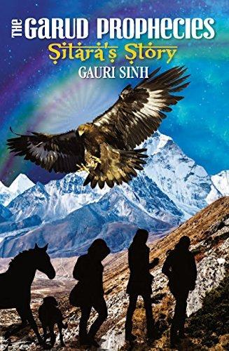 The Garud Prophecies Sitaras Story  by  Gauri Sinh