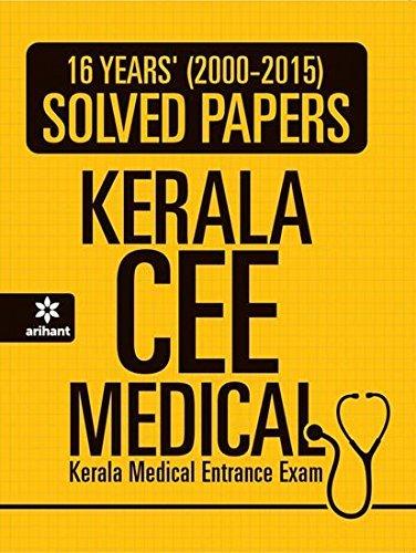 16 Years (2000-2015 Solved Papers: Kerala CEE Medical: Kerala Medical Entrance Exam Arihant Experts