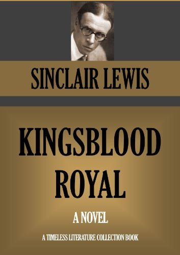 KINGSBLOOD ROYAL (Timeless Wisdom Collection Book 1278)  by  Sinclair Lewis