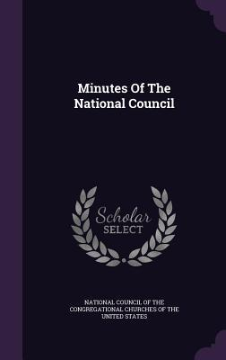 Minutes of the National Council National Council of the Congregational C