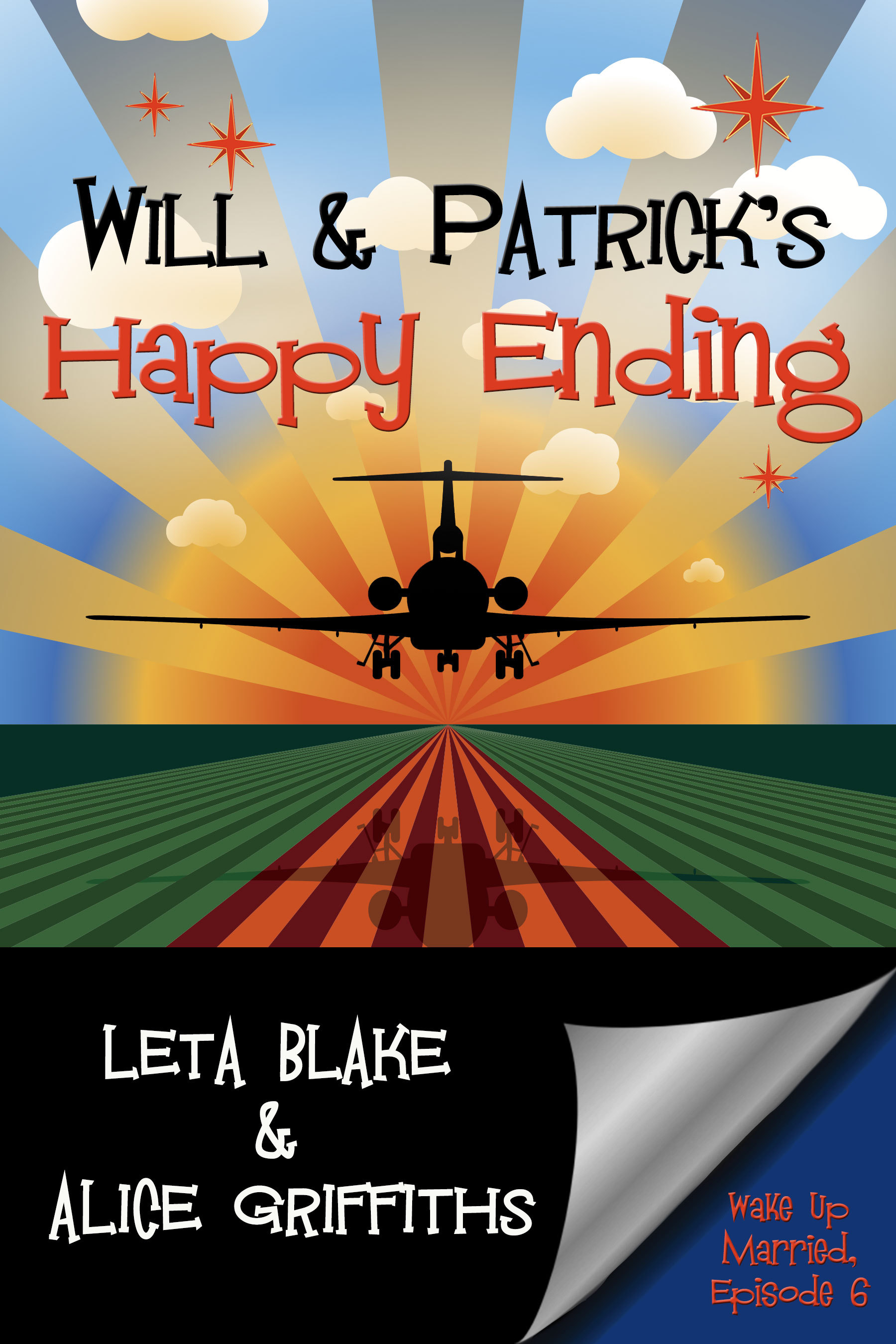 Will and Patricks Happy Ending (Wake Up Married #6) Leta Blake