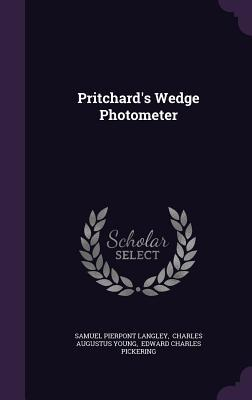 Pritchards Wedge Photometer  by  Samuel Pierpont Langley