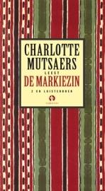 Charlotte Mutsaerts leest De markiezin  by  Charlotte Mutsaers
