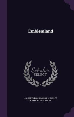Emblemland John Kendrick Bangs
