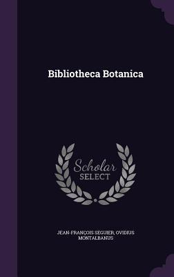 Bibliotheca Botanica  by  Jean-Francois Seguier