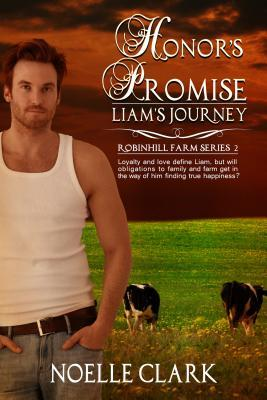 Honors Promise: Liams Journey  by  Noelle Clark