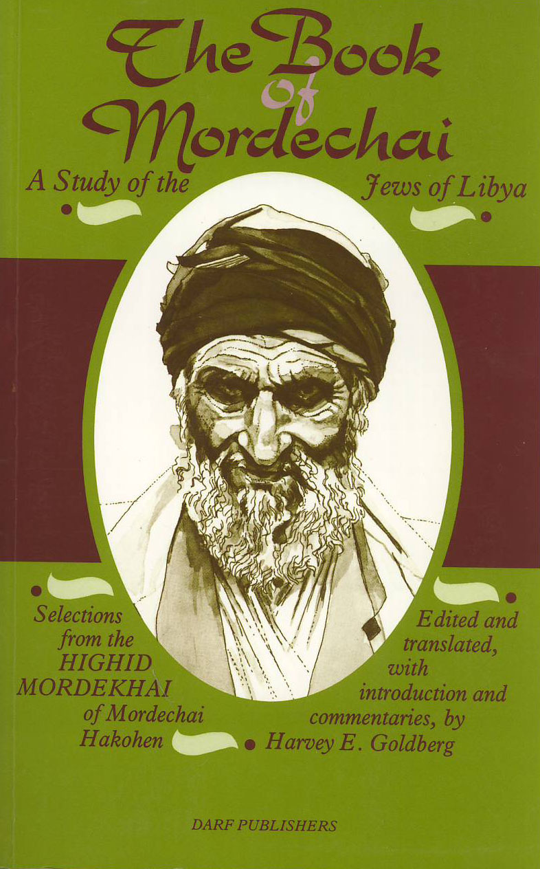 The Book of Mordechai: A Study of the Jews of Libya  by  Mordechai Hakohen