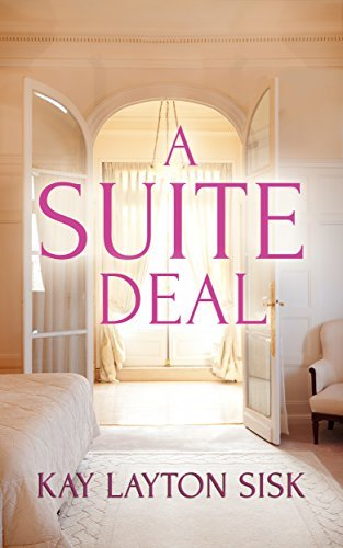 A Suite Deal Kay Layton Sisk