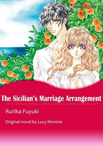 THE SICILIANS MARRIAGE ARRANGEMENT  by  Lucy Monroe