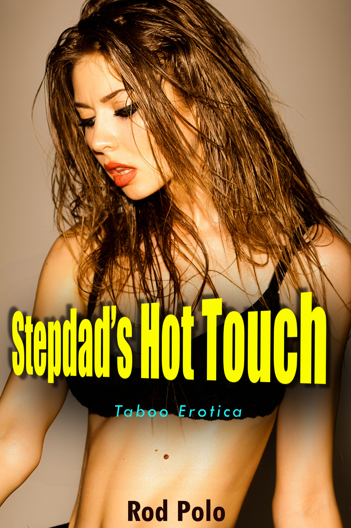Stepdad's Hot Touch  by  Rod Polo