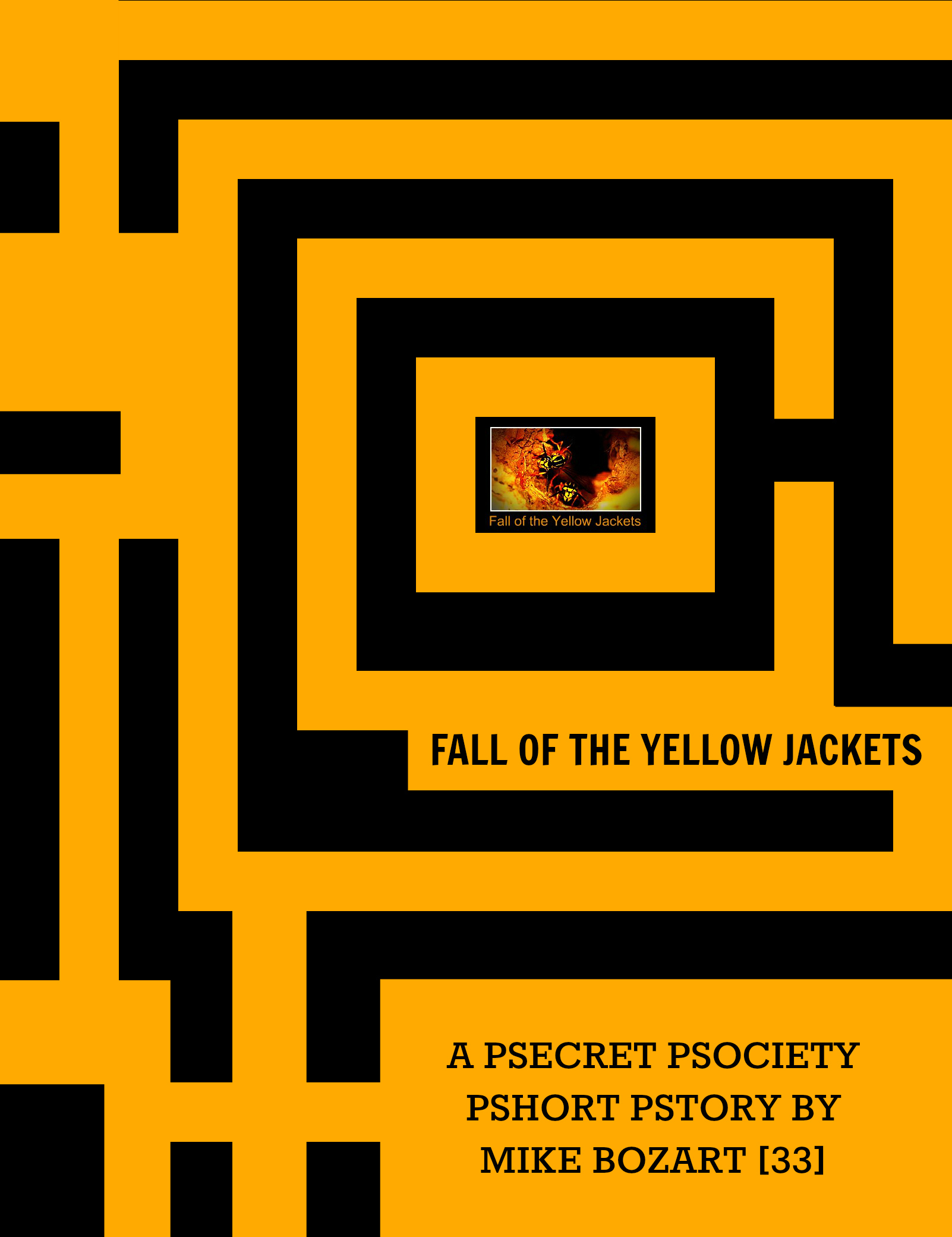 Fall of the Yellow Jackets  by  Mike Bozart