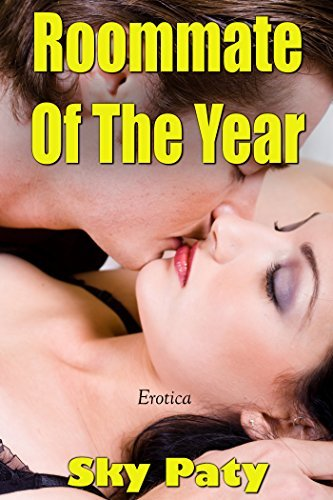 Erotica: Roommate Of The Year Sky Paty