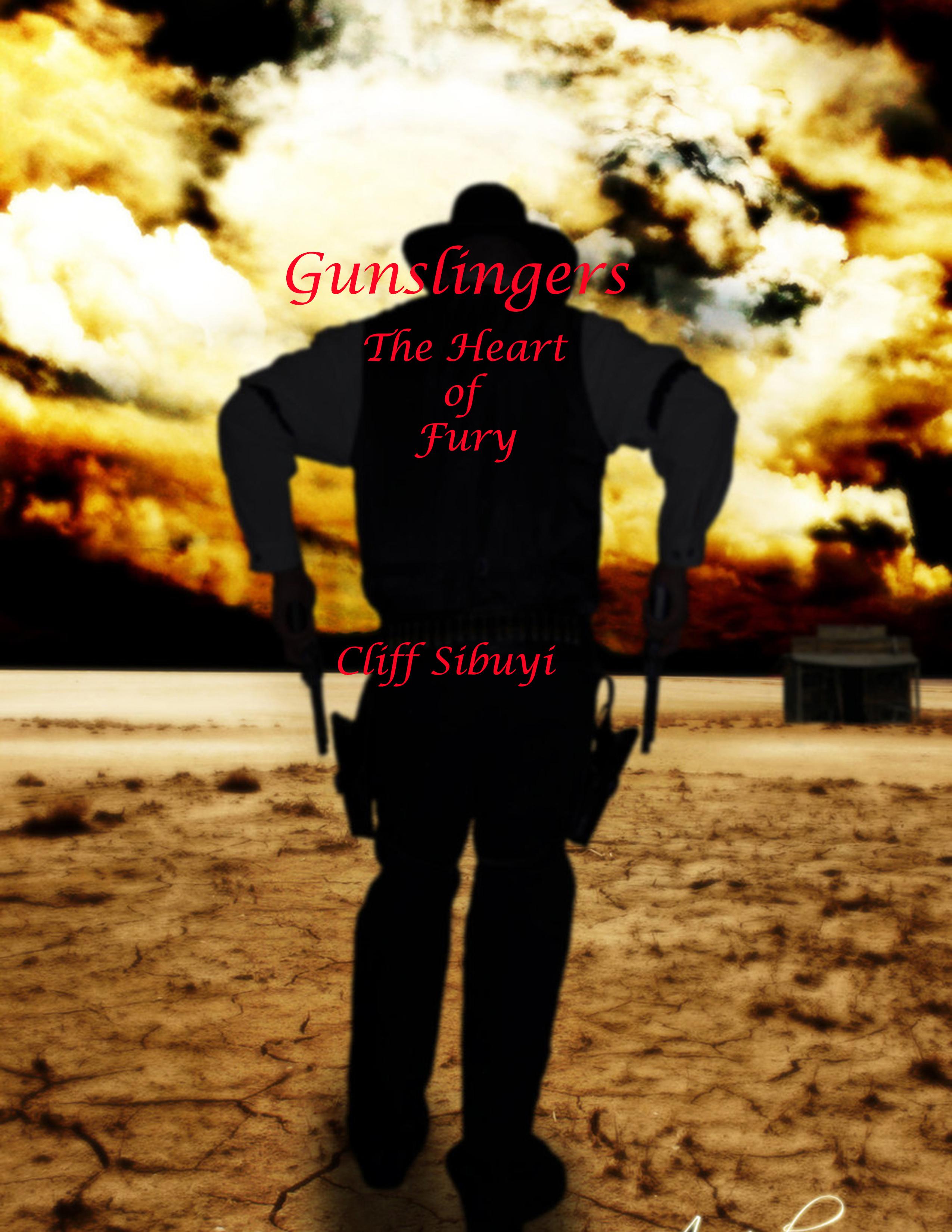Gunslingers the Heart of Fury cliff sibuyi