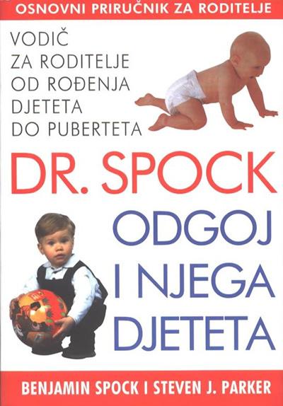 Odgoj i njega djeteta  by  Benjamin Spock