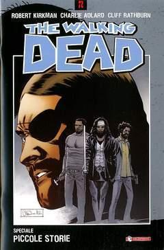 The Walking Dead Speciale: Piccole Storie  by  Robert Kirkman