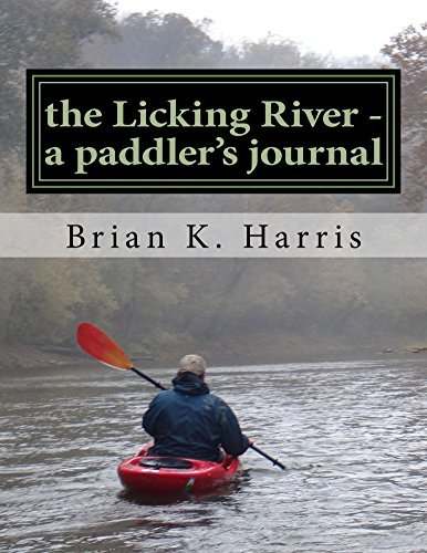the Licking River - a paddlers journal Brian Harris