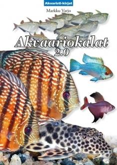 Akvaariokalat 2.0 Markku Varjo