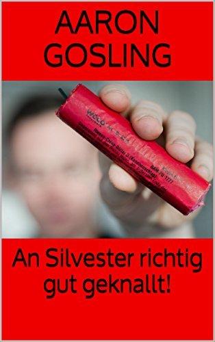 An Silvester richtig gut geknallt!  by  Aaron Gosling