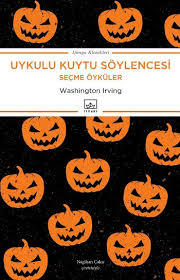 Uykulu Kuytu Söylencesi  by  Washington Irving