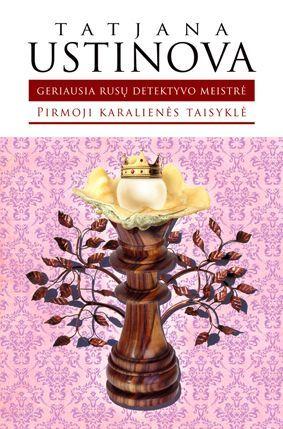 Pirmoji karalienės taisyklė Tatiana Ustinova