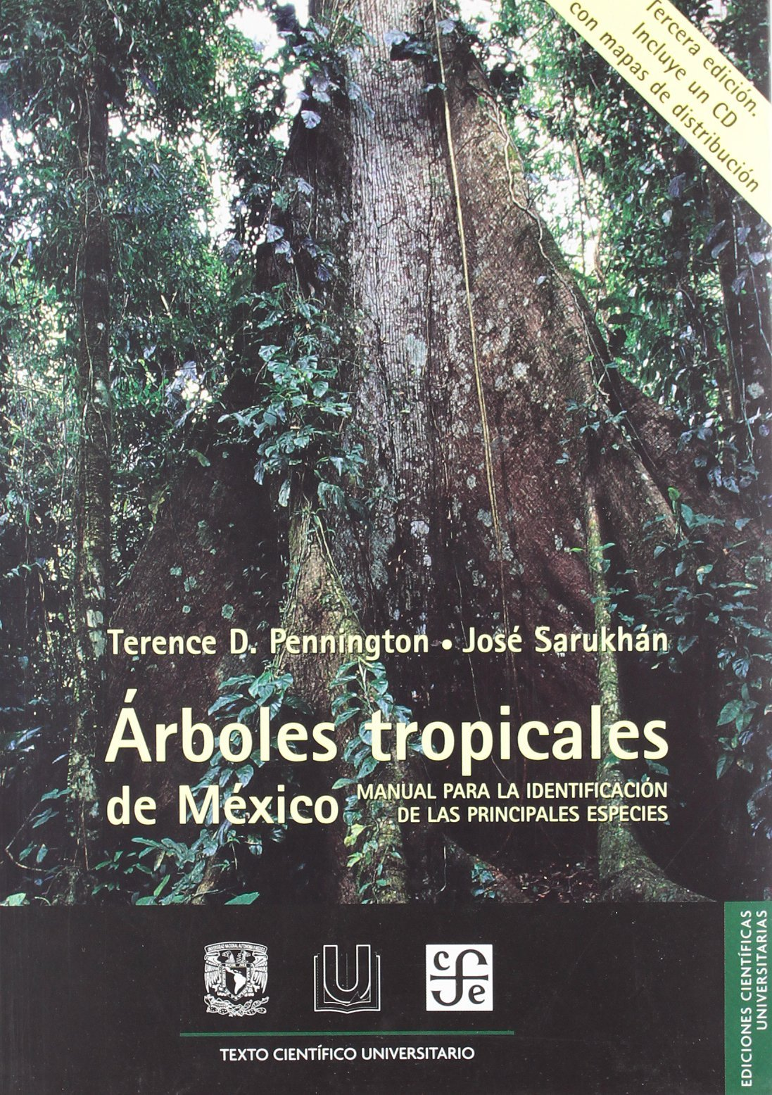 Árboles tropicales de México: Manual para la identificación de las principales especies T.D. Pennington
