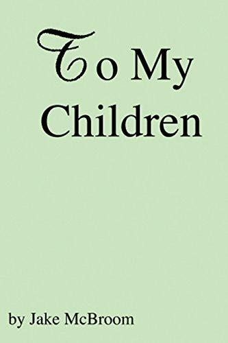 To My Children Jake McBroom