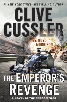 The Emperors Revenge (Oregon Files, #11)  by  Clive Cussler