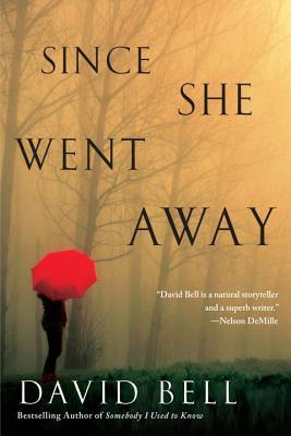 Since She Went Away  by  David J.    Bell