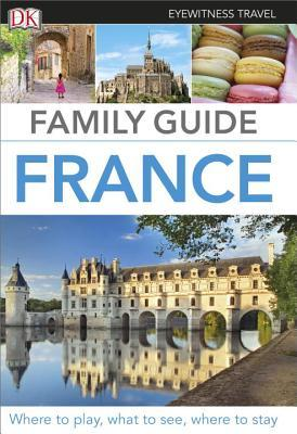 Family Guide France  by  DK Publishing