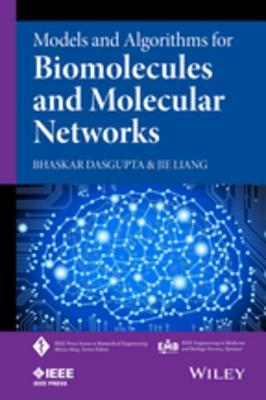 Models and Algorithms for Biomolecules and Molecular Networks Jie Liang
