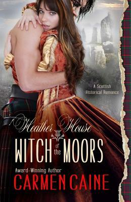 Heather House: Witch of the Moors  by  Carmen Caine
