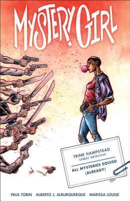 Mystery Girl Volume 1  by  Paul Tobin