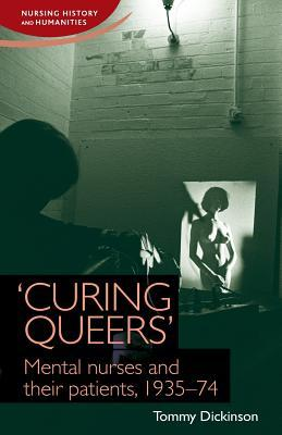 Curing Queers Tommy Dickinson