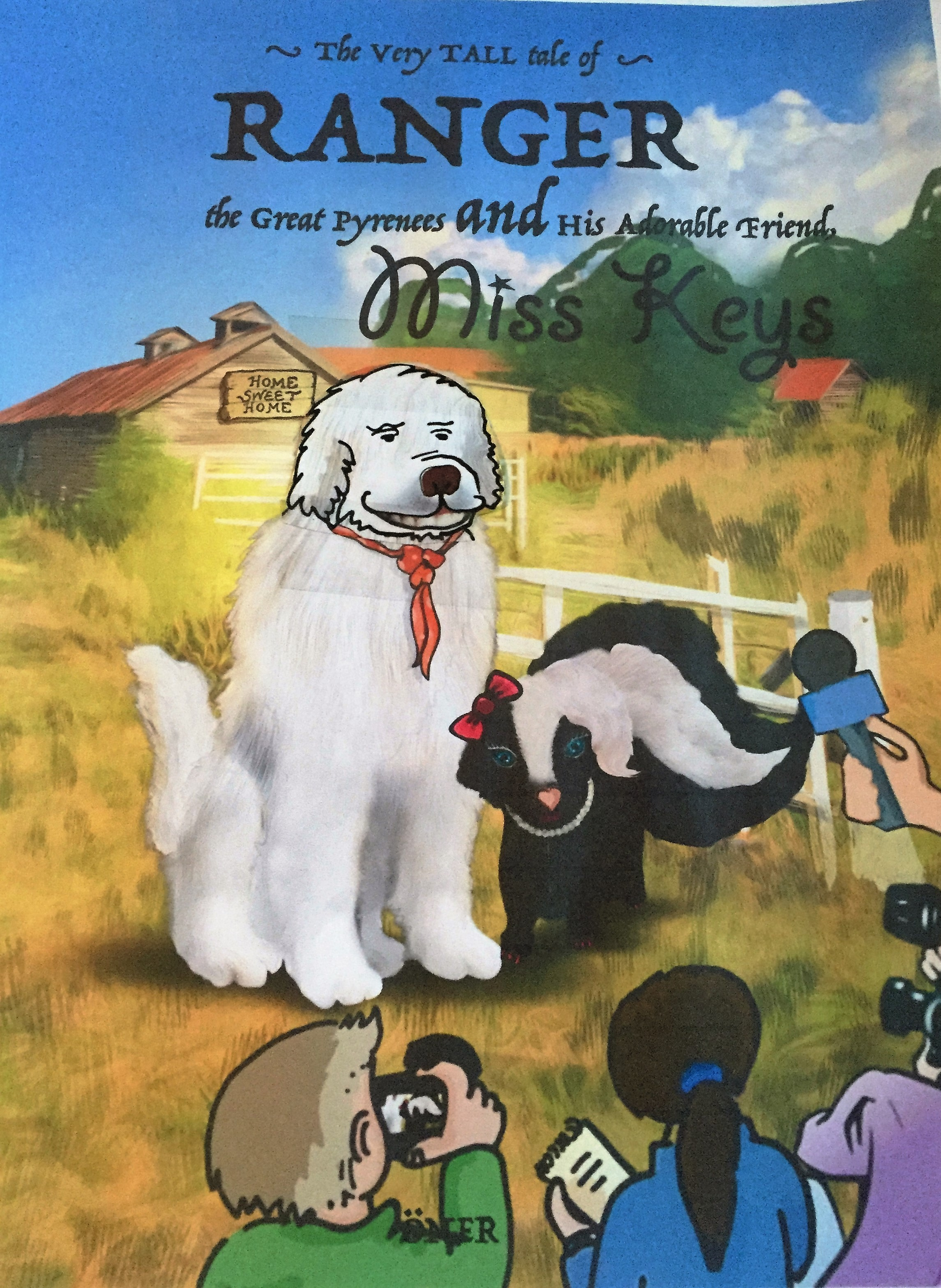 The Very Tall Tale of Ranger, the Great Pyrenees, and His Adorable Friend, Miss Keys Danielle A. Vann