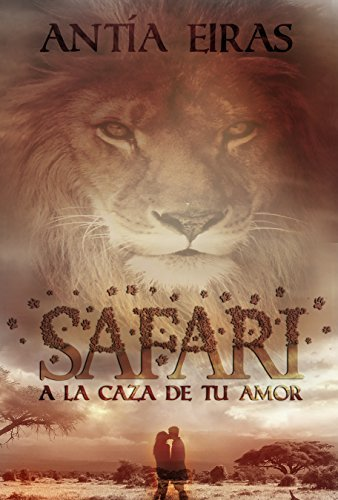 Safari: A la caza de tu amor Antía Eiras