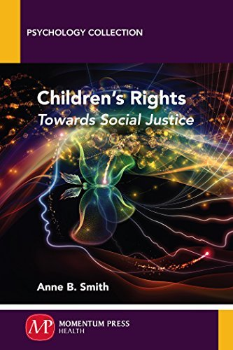 Childrens Rights: Towards Social Justice  by  Anne B Smith