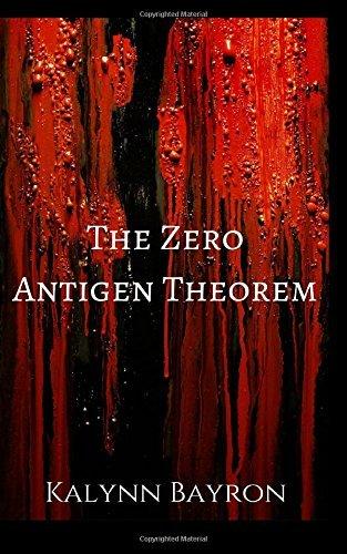 The Zero Antigen Theorem (The Quinn Santos Chronicles #1) Kalynn Bayron