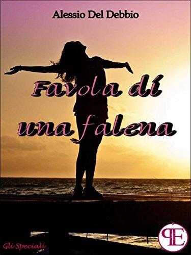 Favola di una falena  by  Alessio del Debbio