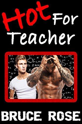 Hot For Teacher Bruce Rose