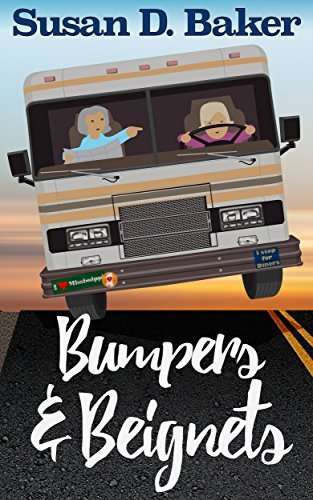 Bumpers and Beignets (A Thandie and Eloise Culinary Cozy Mystery Series Book 1)  by  Susan D. Baker