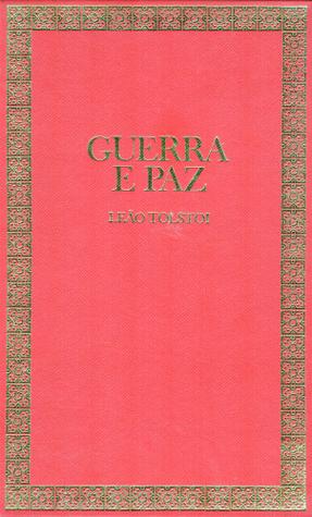 Guerra e Paz, Livro Segundo  by  Lev Tolstoi