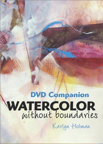 Watercolor Without Boundaries DVD  by  Karlyn Holman