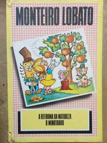 A Reforma da Natureza e o Minotauro Monteiro Lobato