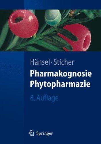 Pharmakognosie - Phytopharmazie  by  Rudolf Hänsel