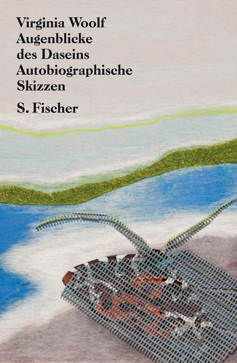 Gesammelte Werke: Augenblicke des Daseins. Autobiographische Skizzen  by  Virginia Woolf