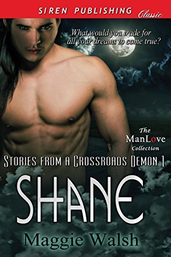 Shane (Stories from a Crossroads Demon 1)  by  Maggie Walsh