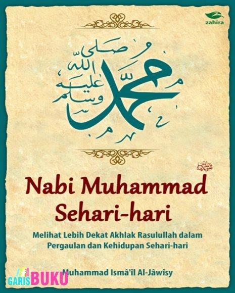 Nabi Muhammad Sehari-Hari Muhammad Isma'il Al-Jawisy
