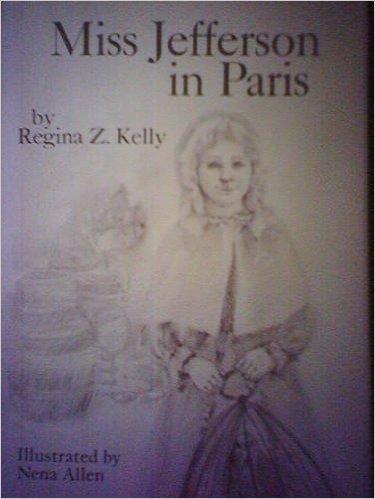 Miss Jefferson in Paris  by  Regina Kelly
