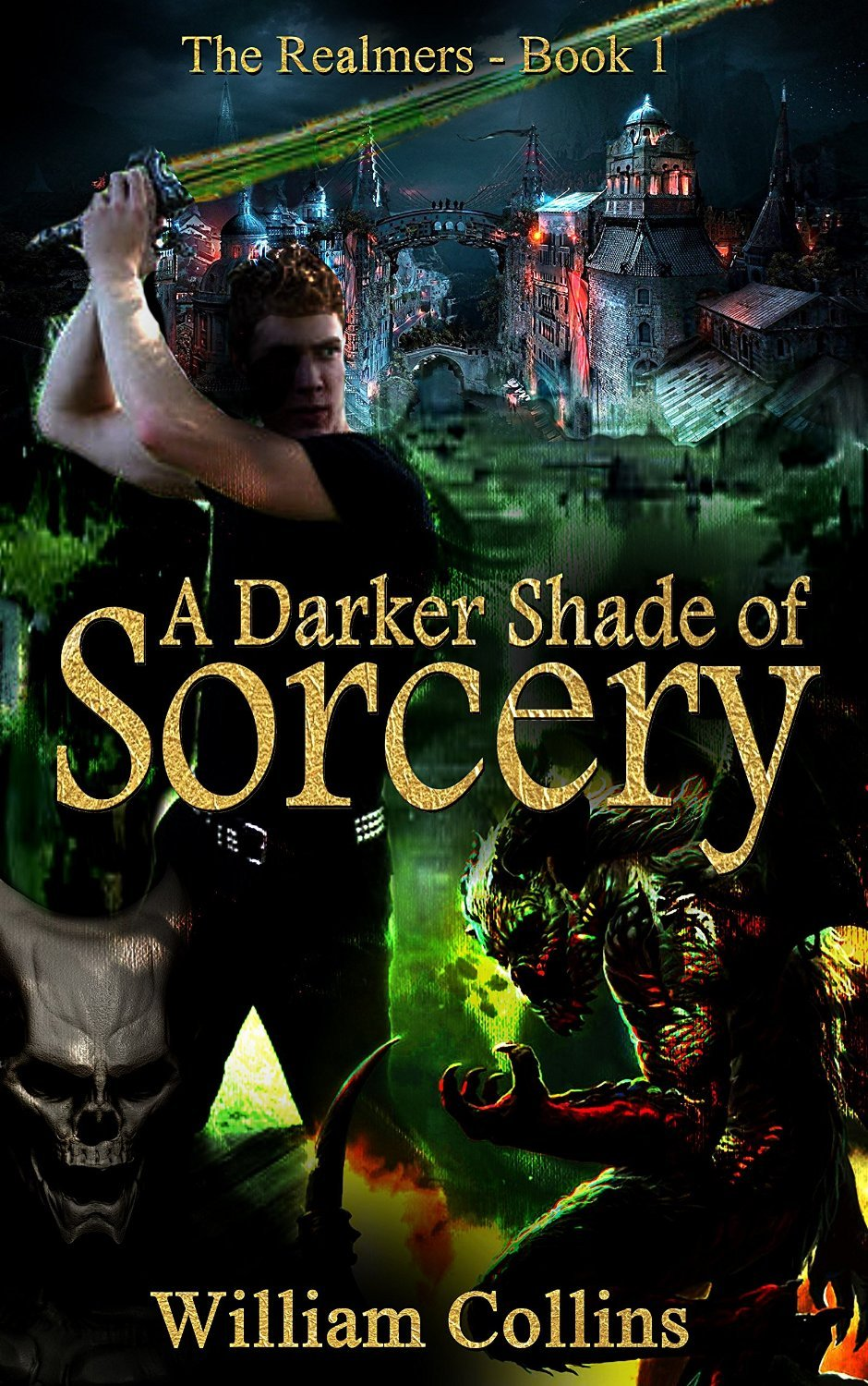 A Darker Shade of Sorcery (The Realmers #1)  by  Will   Collins