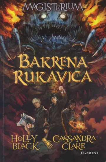 Bakrena rukavica (Magisterium, #2) Holly Black